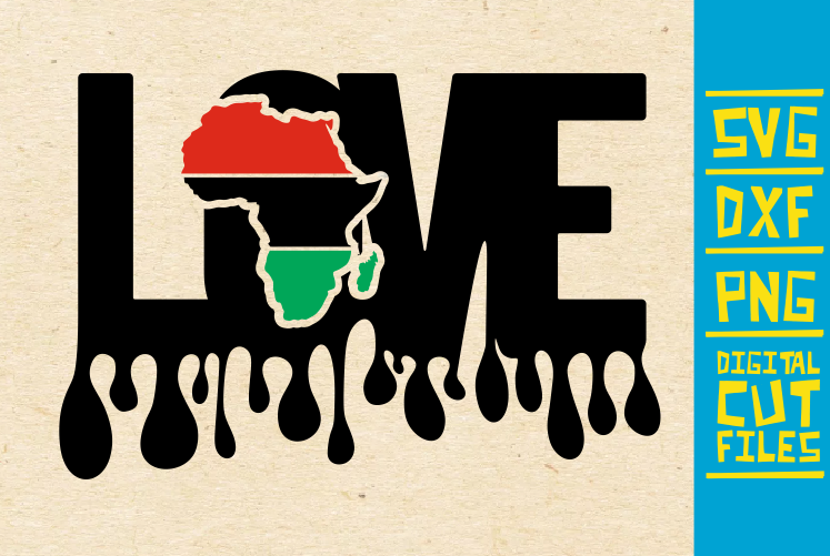 Love Africa Drip Svg Black Girl Magic Graphic By