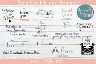 Download Free Love Quotes Graphic By Designs By Jolein Creative Fabrica for Cricut Explore, Silhouette and other cutting machines.