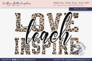 Love Teach Inspire Graphic By Southern Belle Graphics