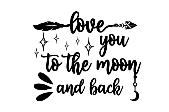 Download Love You to the Moon and Back SVG Cut file by Creative ...