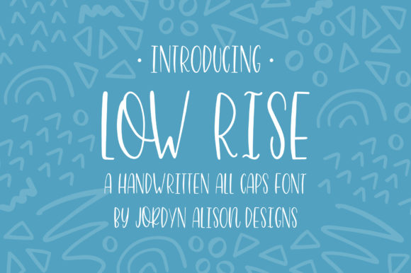 Print on Demand: Low Rise Sans Serif Font By jordynalisondesigns - Image 1