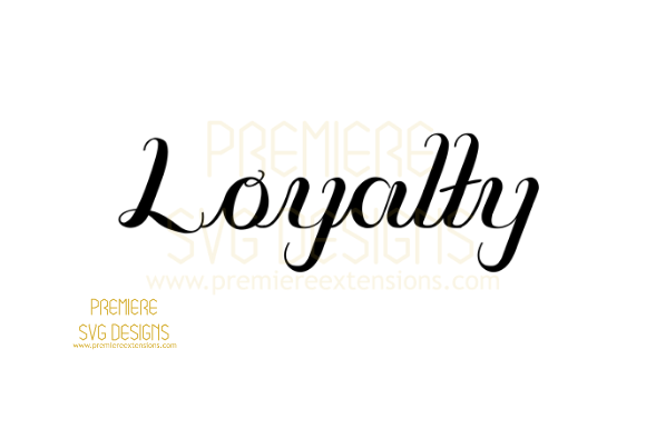 Print on Demand: Loyalty Graphic Crafts By premiereextensions