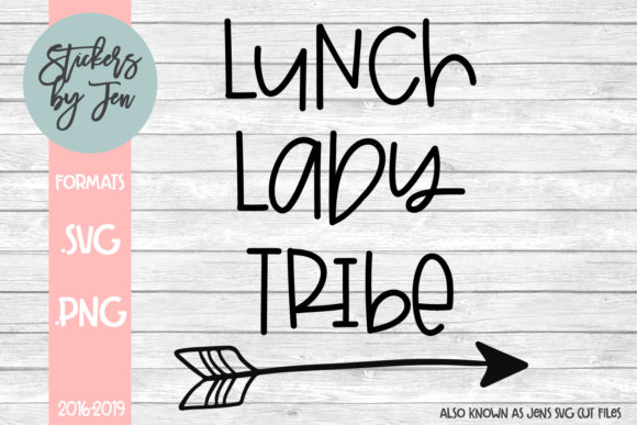 Download Free Lunch Lady Tribe Svg Graphic By Stickers By Jennifer Creative for Cricut Explore, Silhouette and other cutting machines.
