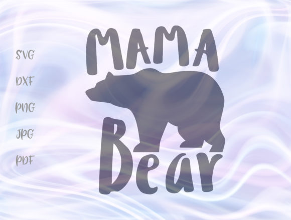 Mama Bear SVG Graphic By Digitals by Hanna Image 1