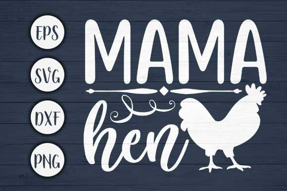 Print on Demand: Mama Hen Farm Svg Cut File Graphic Crafts By CreativeArt