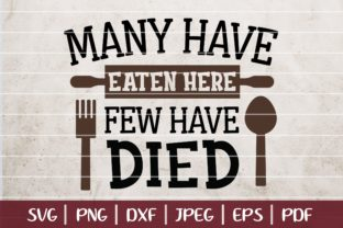 Many Have Eaten Here - Few Have Died Graphic By Burlacu Valentin