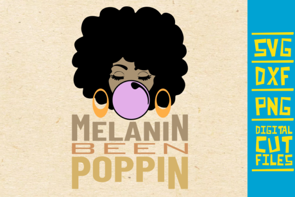 Download Free Melanin Been Poppin Svg Afro Bubble Gum Graphic By for Cricut Explore, Silhouette and other cutting machines.