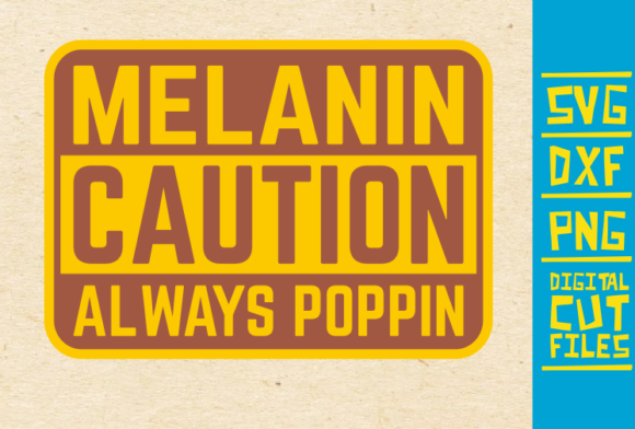 Download Free Melanin Caution Always Poppin Svg Afro Graphic By for Cricut Explore, Silhouette and other cutting machines.