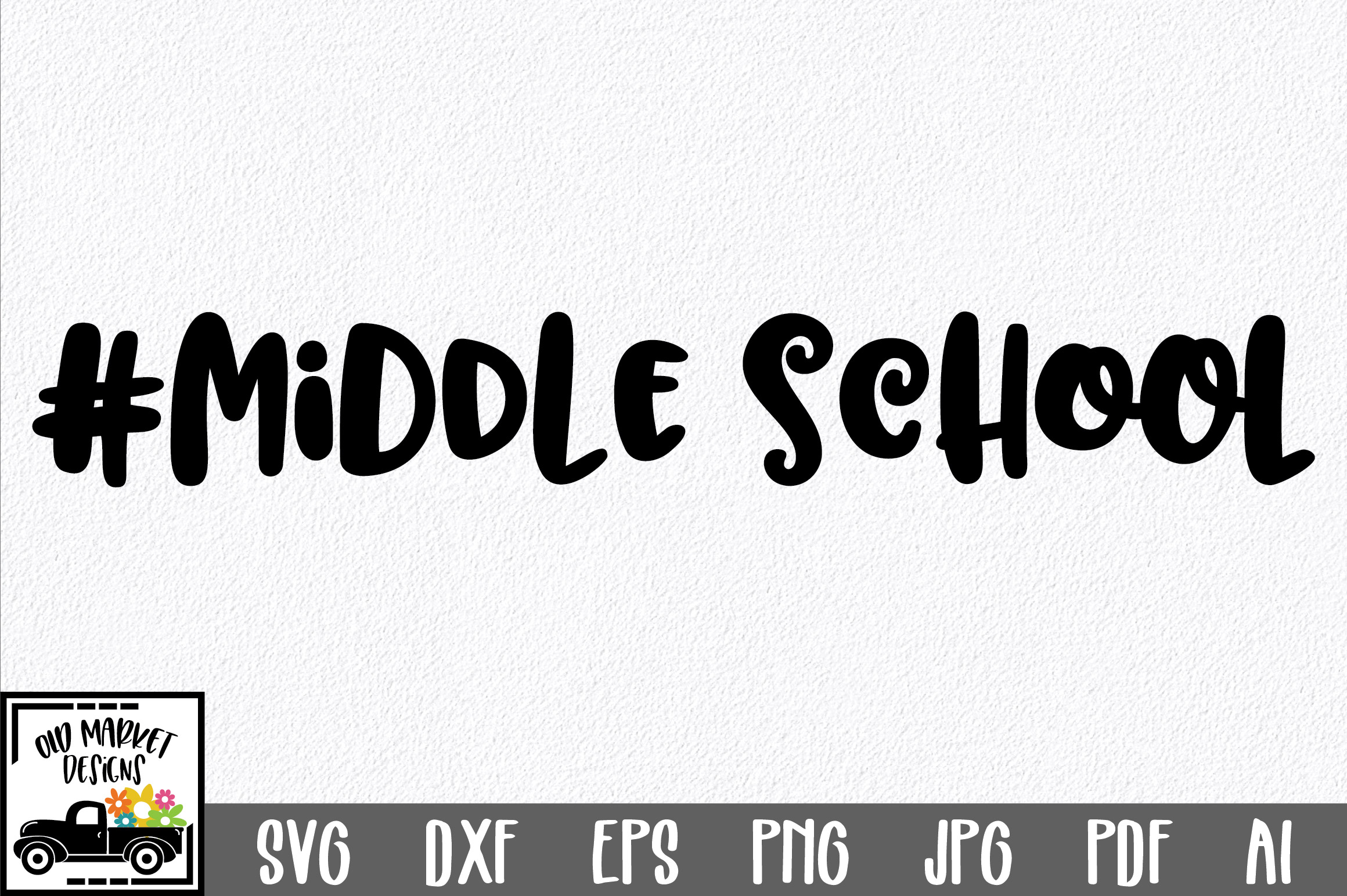 Download Free Middle School Svg Cut File Grafico Por Oldmarketdesigns for Cricut Explore, Silhouette and other cutting machines.