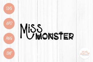 Miss Monster SVG Graphic By Kristy Hatswell