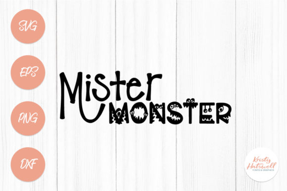 Mister Monster SVG Graphic Crafts By Kristy Hatswell - Image 1