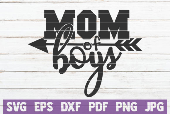 Download Free Mom Of Boys Svg Cut File Graphic By Mintymarshmallows Creative for Cricut Explore, Silhouette and other cutting machines.