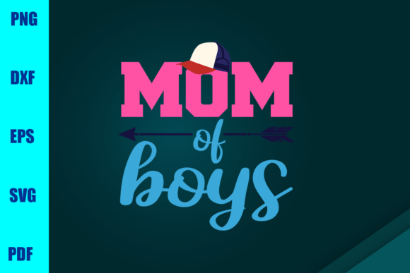 Mom of Boys Graphic Print Templates By BUMBLEBEESHOP