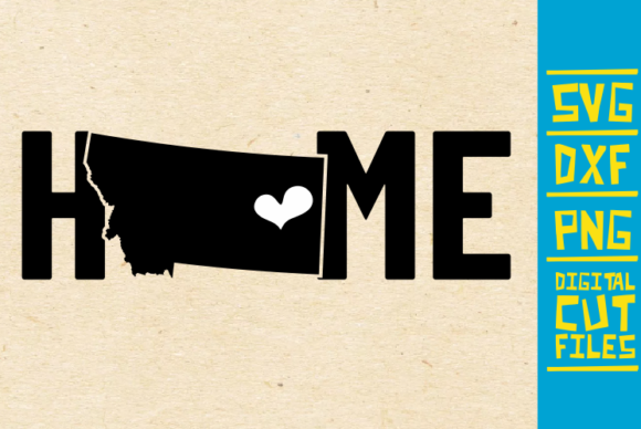 Download Free Montana Home State Graphic By Svgyeahyouknowme Creative Fabrica for Cricut Explore, Silhouette and other cutting machines.