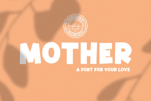 Mother Font By Sameeh Media Image 1
