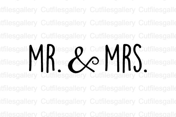 Download Free Mr Mrs Graphic By Cutfilesgallery Creative Fabrica for Cricut Explore, Silhouette and other cutting machines.