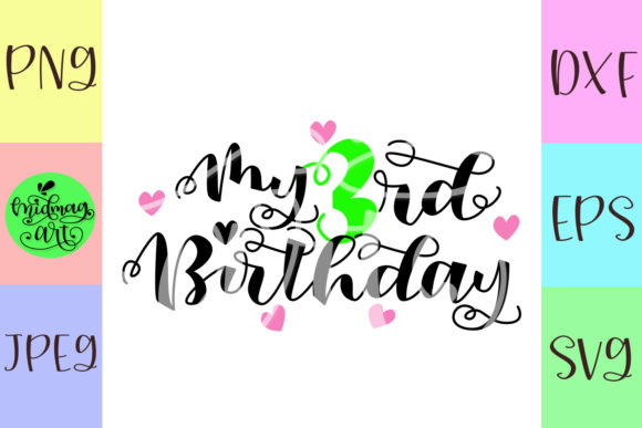 My 3rd Birthday Svg Graphic Objects By MidmagArt - Image 2