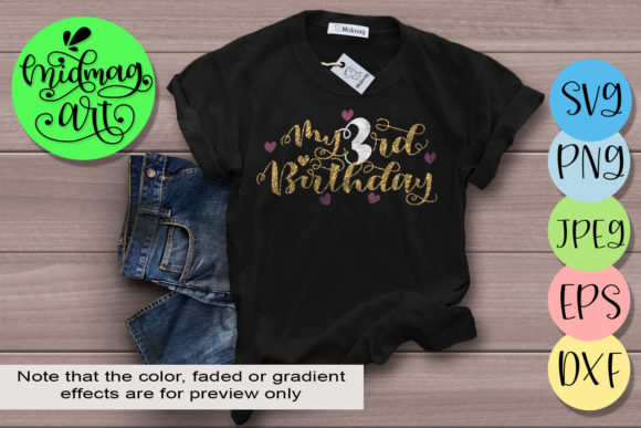 My 3rd Birthday Svg Graphic Objects By MidmagArt - Image 1