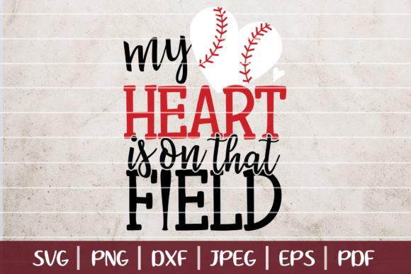 Download Free My Heart Is On That Field Graphic By Seventhheaven Studios for Cricut Explore, Silhouette and other cutting machines.