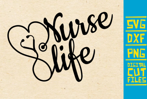 Nurse Life Graphic Crafts By svgyeahyouknowme