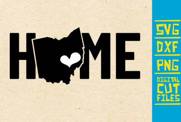 Ohio Home, State Vector, USA Vector Graphic Illustrations By svgyeahyouknowme