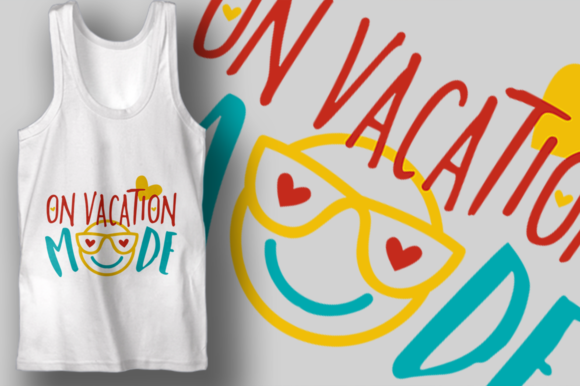 On Vacation Mode Graphic Crafts By Craft-N-Cuts