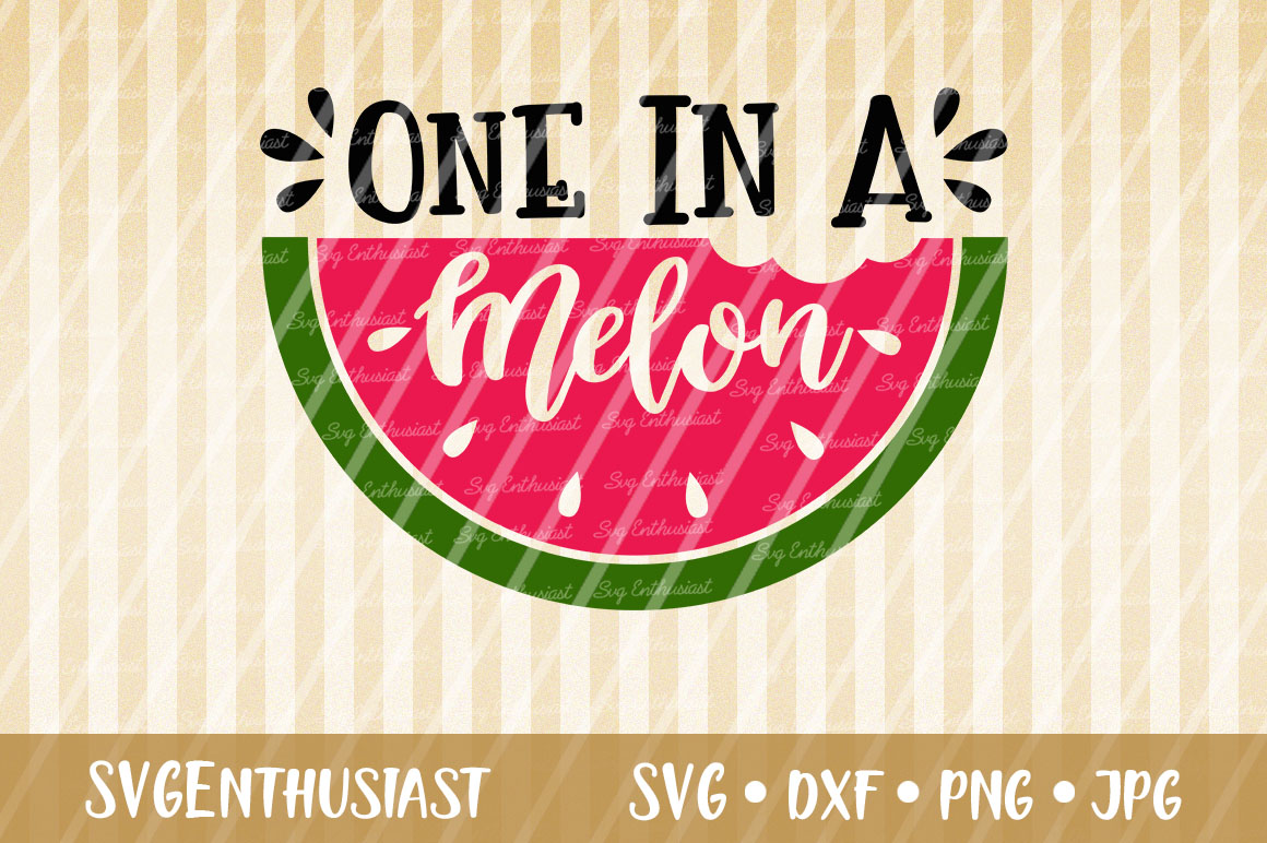 Download Free One In A Melon Svg Cut File Graphic By Svgenthusiast Creative for Cricut Explore, Silhouette and other cutting machines.