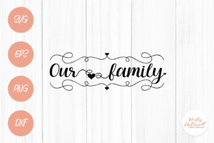 Our Family Graphic By Kristy Hatswell