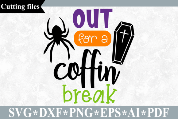 Out for a Coffin Break SVG Graphic Crafts By VR Digital Design
