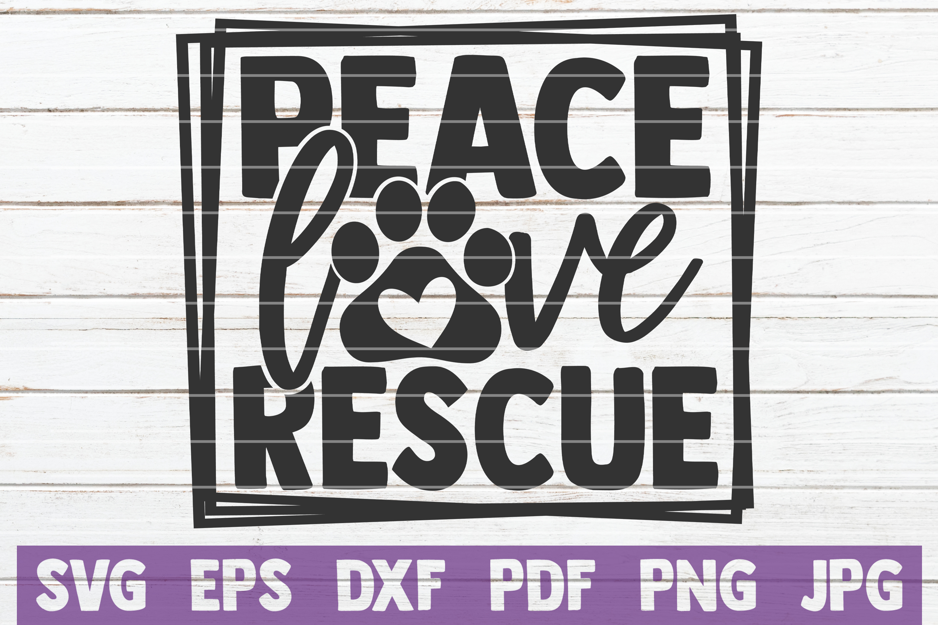 Download Free Peace Love Rescue Svg Cut File Graphic By Mintymarshmallows for Cricut Explore, Silhouette and other cutting machines.
