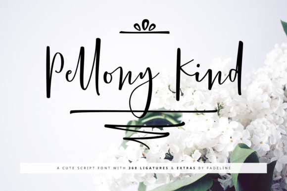 Print on Demand: Pellony Kind Script & Handwritten Font By FadeLine
