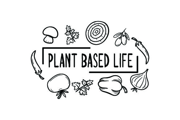 Plant Based Life Wellness Craft Cut File By Creative Fabrica Crafts