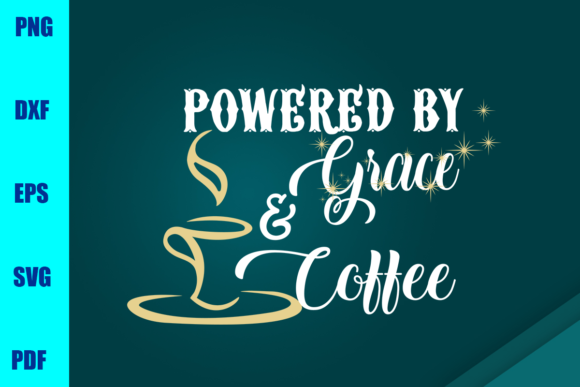 Powered by Grace & Coffee Graphic Print Templates By BUMBLEBEESHOP