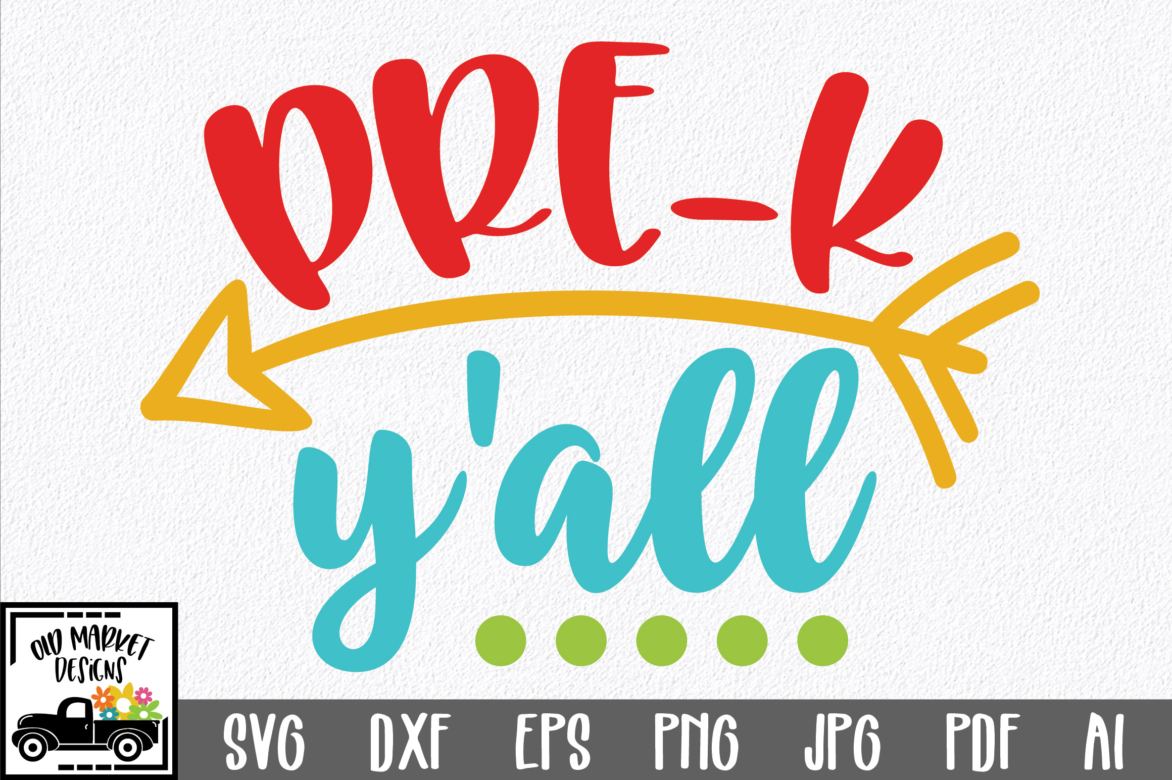 Download Free Pre K Y All Svg Graphic By Oldmarketdesigns Creative Fabrica for Cricut Explore, Silhouette and other cutting machines.