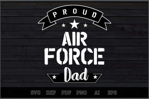 Download Free Proud Air Force Dad Svg Design Graphic By Aartstudioexpo for Cricut Explore, Silhouette and other cutting machines.