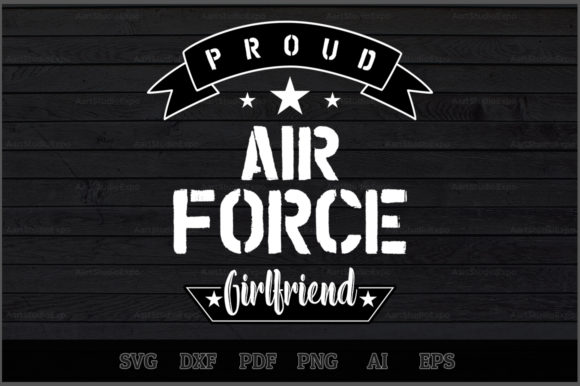 Download Free Proud Air Force Girlfriend Svg Design Graphic By Aartstudioexpo for Cricut Explore, Silhouette and other cutting machines.