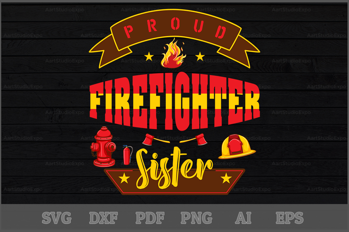 Download Free Proud Firefighter Sister Svg Design Graphic By Aartstudioexpo SVG Cut Files