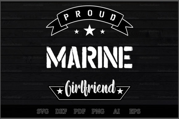 Download Free Proud Marine Girlfriend Svg Design Graphic By Aartstudioexpo for Cricut Explore, Silhouette and other cutting machines.
