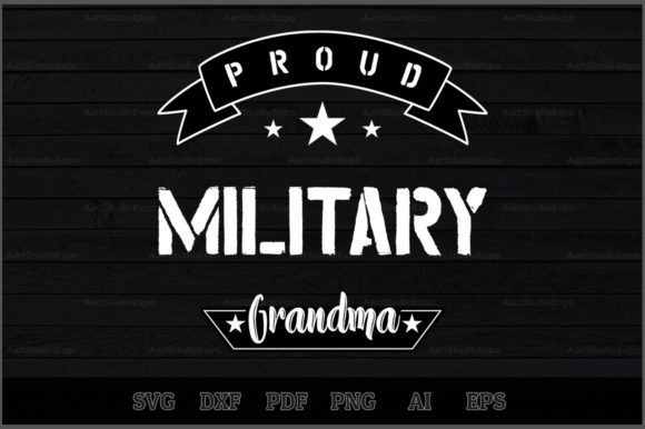 Download Free Proud Military Grandma Svg Design Graphic By Aartstudioexpo for Cricut Explore, Silhouette and other cutting machines.