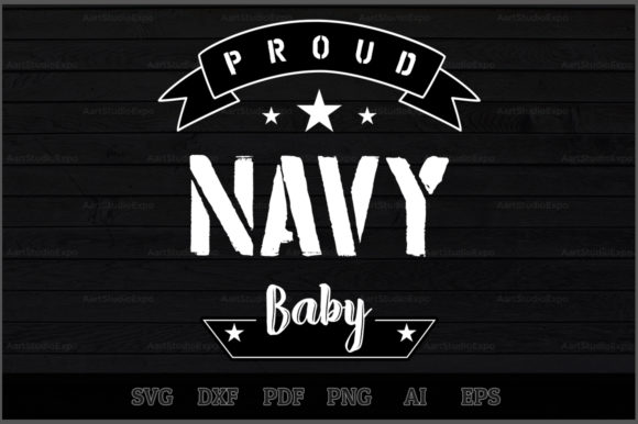 Download Free Proud Navy Baby Svg Design Graphic By Aartstudioexpo Creative Fabrica for Cricut Explore, Silhouette and other cutting machines.