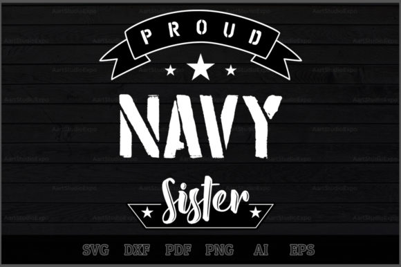 Download Free Proud Navy Sister Svg Design Graphic By Aartstudioexpo for Cricut Explore, Silhouette and other cutting machines.
