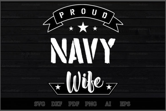 Download Free Proud Navy Wife Svg Design Graphic By Aartstudioexpo Creative for Cricut Explore, Silhouette and other cutting machines.
