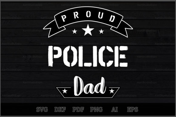 Download Free Proud Police Dad Svg Design Graphic By Aartstudioexpo Creative Fabrica for Cricut Explore, Silhouette and other cutting machines.