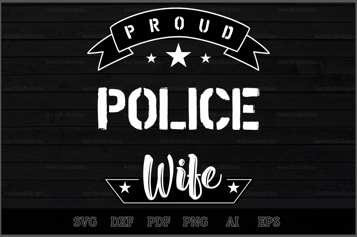 Download Free Proud Police Wife Svg Design Graphic By Aartstudioexpo for Cricut Explore, Silhouette and other cutting machines.