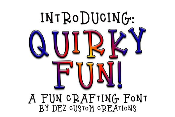 Print on Demand: Quirky Fun Serif Font By Dez Custom Creations