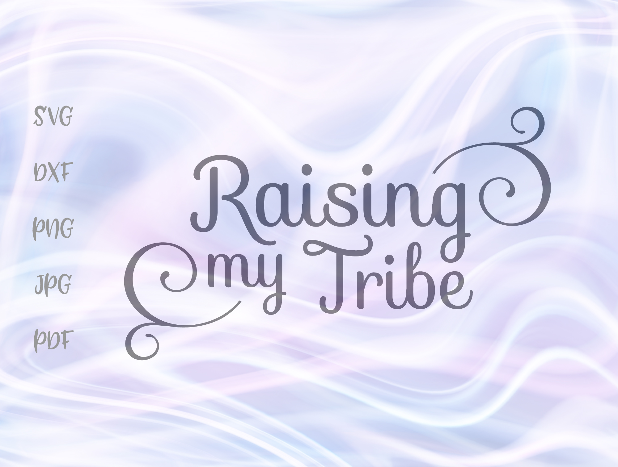 Raising My Tribe Momlife Svg Graphic By Digitals By Hanna