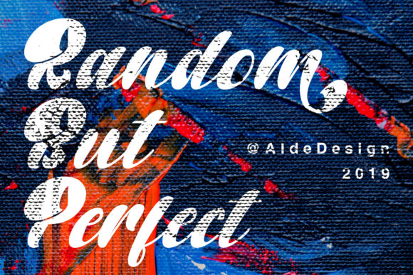 Random but Perfect Script & Handwritten Font By aldedesign