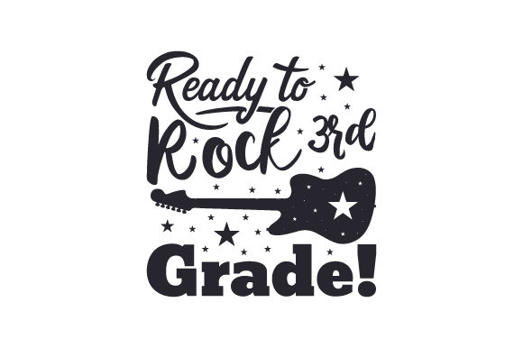 Download Free Ready To Rock 3rd Grade Svg Cut File By Creative Fabrica Crafts Creative Fabrica for Cricut Explore, Silhouette and other cutting machines.