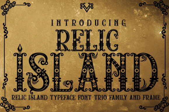 Relic Island Decorative Font By jehansyah251