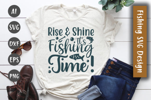Print on Demand: Rise & Shine, It's Fishing Time!  SVG Graphic Crafts By CreativeArt